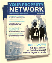 Your FREE copy of Your Property Network Magazine
