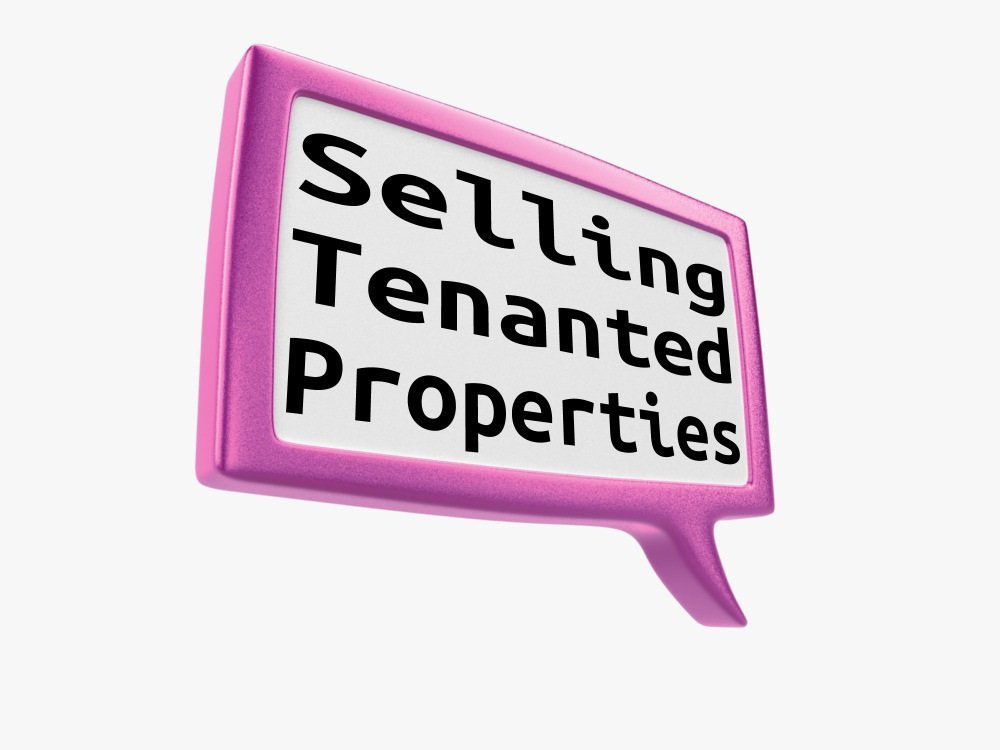 Selling with or without tenants in situ