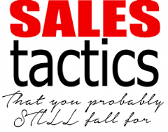 Are these ethical sales tactics?