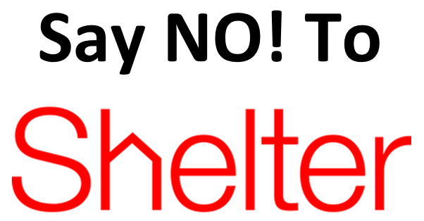 Say NO to Shelter Housing Charity