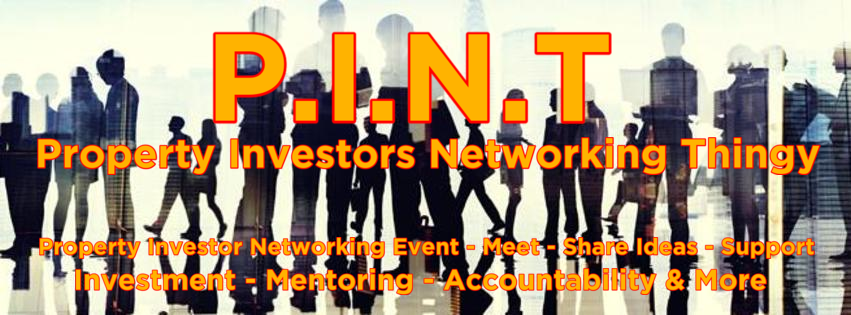 P.I.N.T – Property Investors Networking Thingy