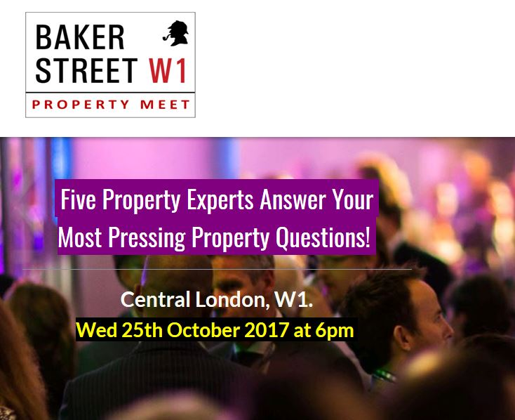 Baker Street Property Meet Wed 25th October 2017