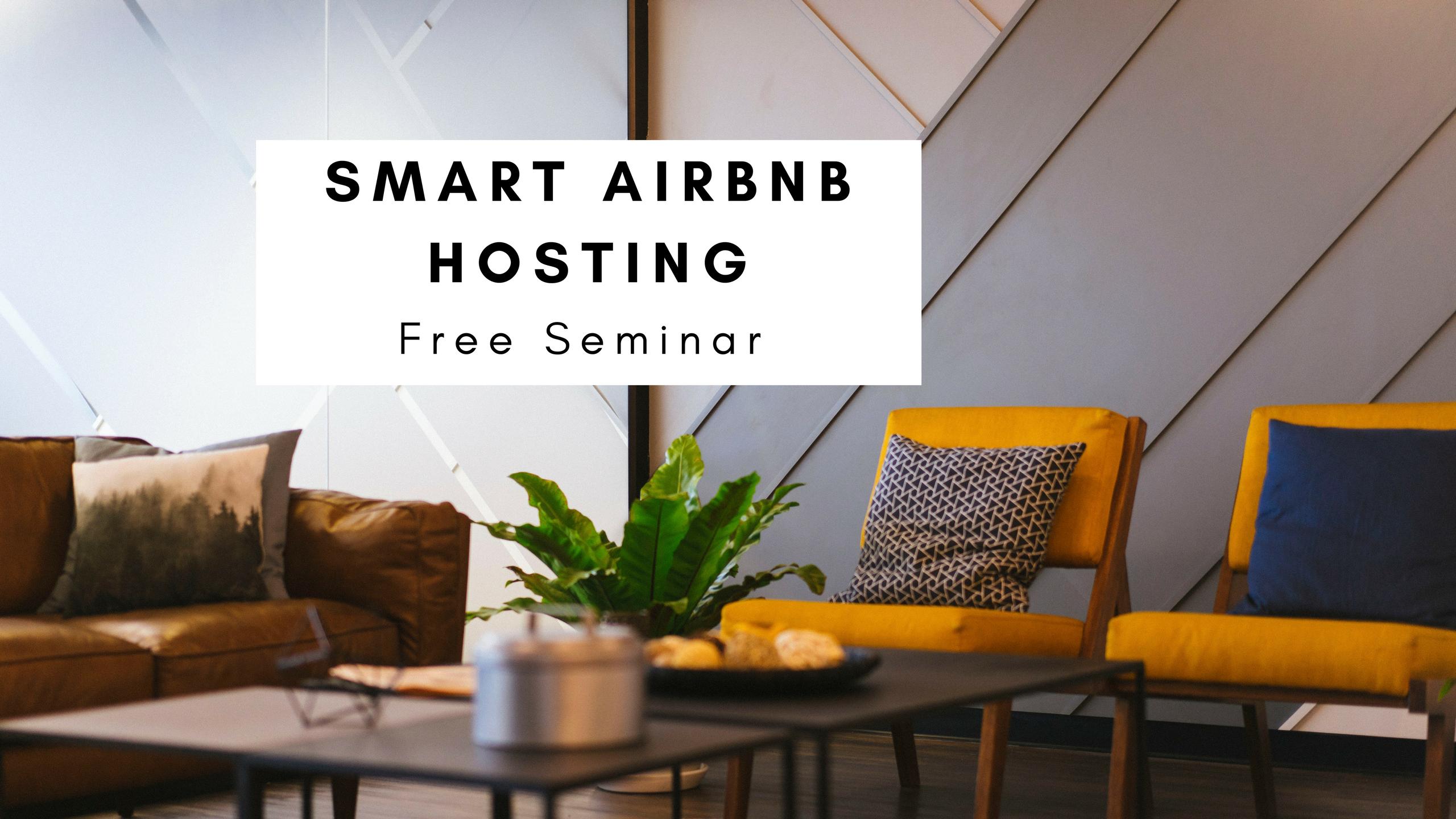 Smart Airbnb Hosting Seminar