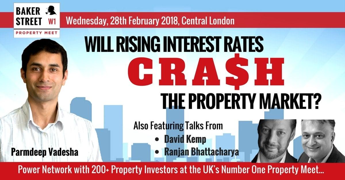 Will Rising Interest Rates Crash The Property Market?