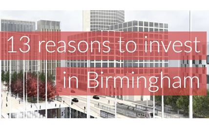 13 reasons to invest in Birmingham