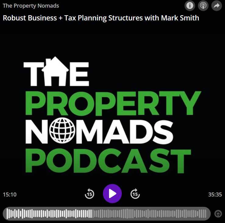 The Property Nomads Podcast – Tax Planning with Mark Smith