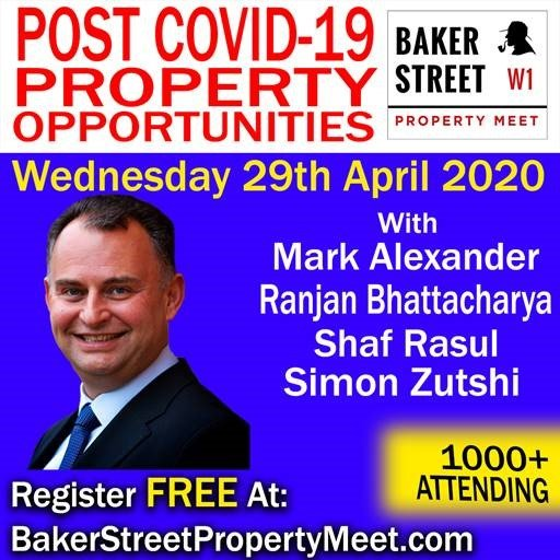 Post Covid-19 Property Opportunities – Baker Street 29th April