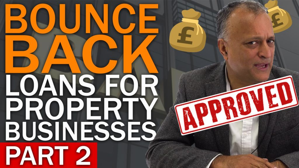 Bounce Back Loans for property businesses – Part 2