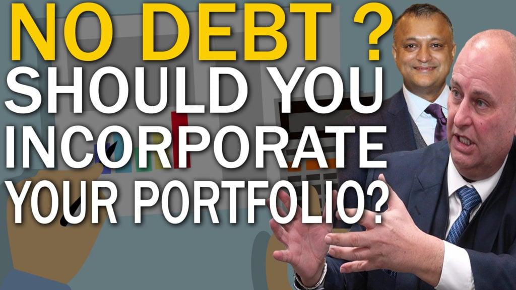No Debt? Should you incorporate your portfolio?