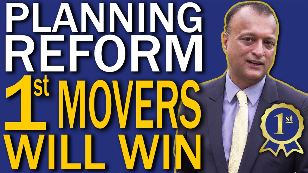 Planning Reforms – Take first mover advantage
