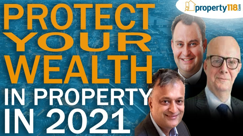 Protect Your Wealth In Property In 2021