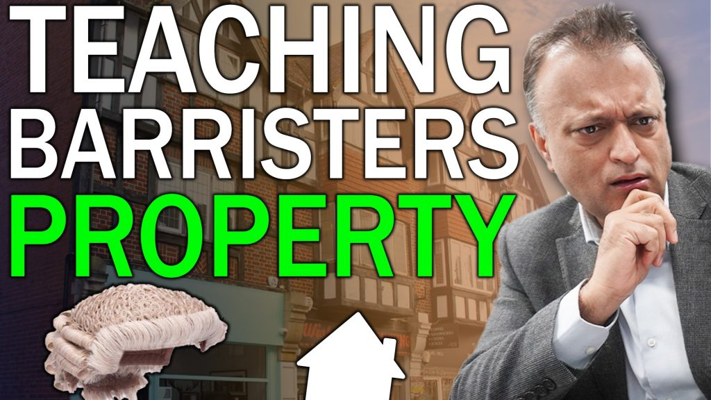 Teaching Barristers Property – How I Invest In Property and How You Can Do The Same in 2021